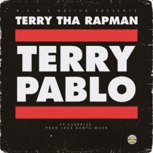 Terry Tha Rapman - Terry Pablo ft Surprize